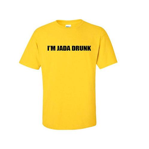 I'M JADA DRUNK T-SHIRT