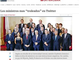 "La Tercera I Los ministros mas ""troleados"" en Twitter"