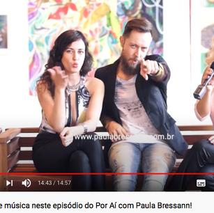 Entrevista para o Vlog Paula Bressan