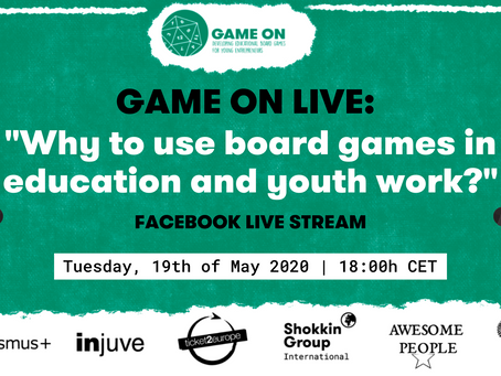 Game On Live: Why to use board games in education and youth work