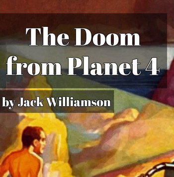 The Doom from Planet 4 (short story, 1931)