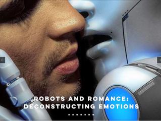 Robots and Romance: Deconstructing Emotions