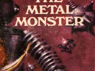 The Metal Monster (Abraham Merritt, 1920)
