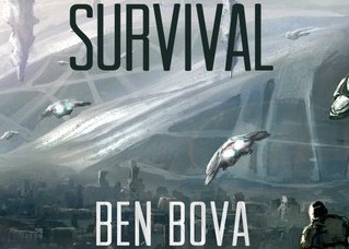 Survival: A Novel (Ben Bova,  2017)