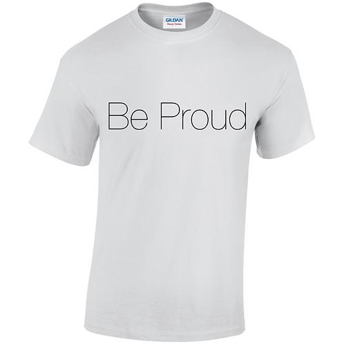 Be Proud Kids T-Shirt