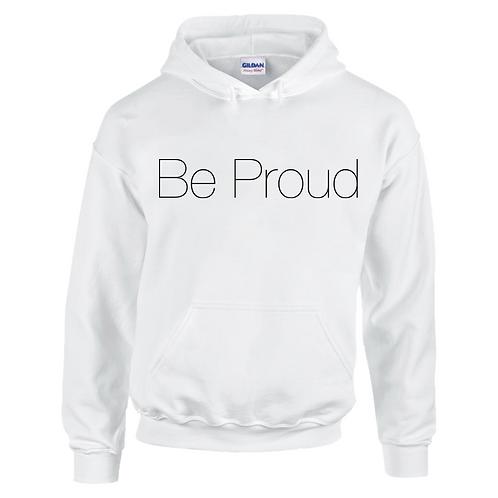 Be Proud Adults Hoodie
