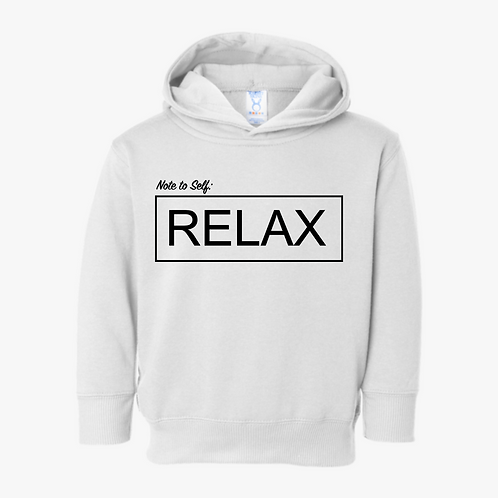 NOTE TO SELF: RELAX HOODIE