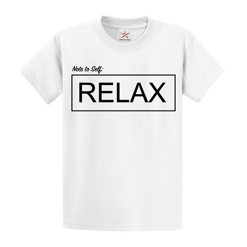 Note to Self: RELAX T-Shirt