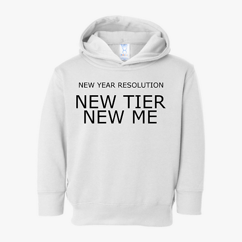 NEW YEAR RESOLUTION: NEW TIER NEW ME HOODIE