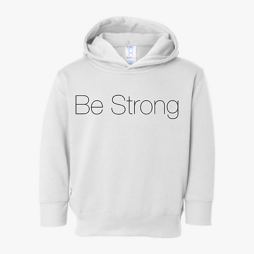 Be Strong Hoodie