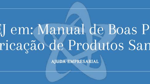 Manual de Boas Práticas de Fabricação de Produtos Saneantes