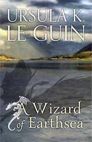 Books I Bloody Love: A Wizard Of Earthsea, By Ursula K Le Guin