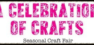 A Celebration of Crafts - Seasonal Craft Fair