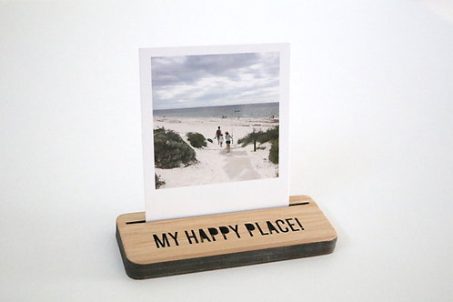Photo Stand - Mini - My Happy Place