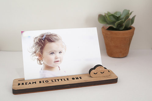 Photo Stand - Small - Dream Big Little One