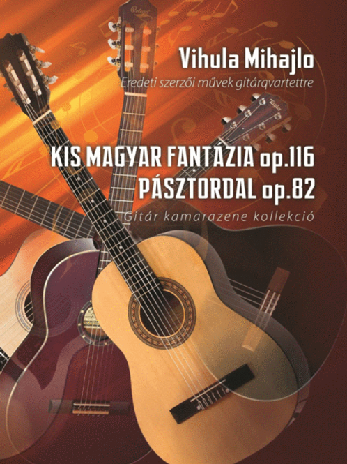 """2 piece for 4 guitars (""""Small hungarian fantasia"""", """"Pasztordal"""")"""