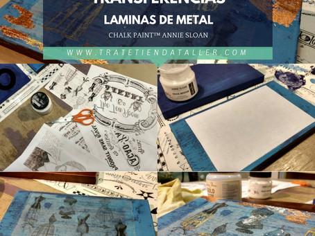 Técnicas Mixtas Chalk Paint - Transferencias - Láminas de metal
