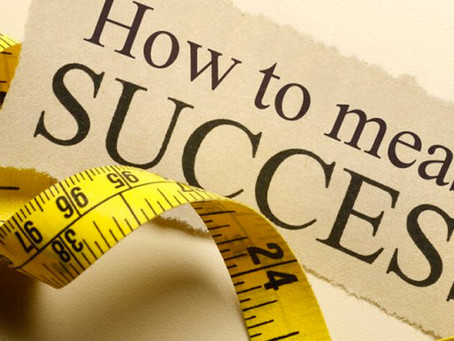 How Do You Measure Success?