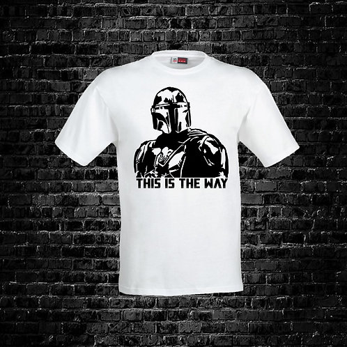 This Is The Way 2 Shirt