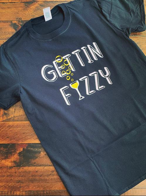 Gettin Fizzy Shirt