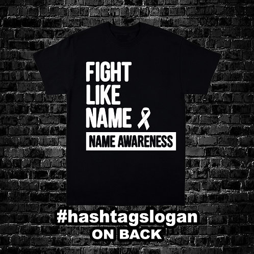 Fight Like Awareness Shirt