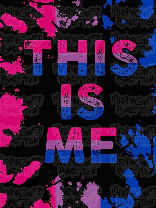 BiSexual Pride This Is Me Print