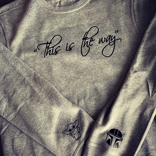 This Is The Way Crewneck