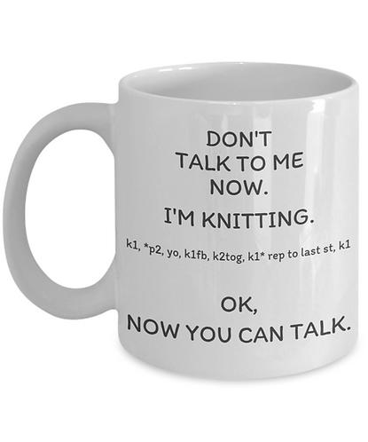 Don't Talk To Me Now Knitting Mug