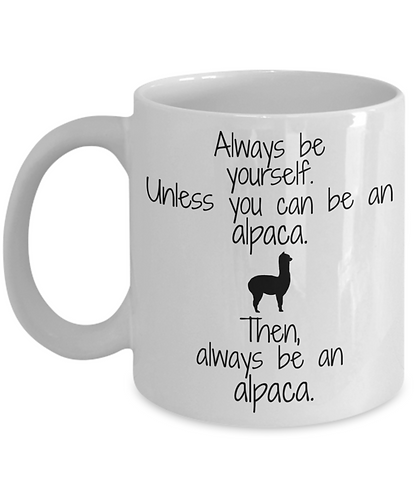 Always be Yourself, Unless You can be an Alpaca