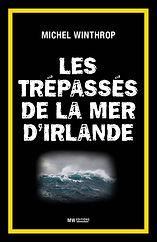 Les Trépassés de la mer d'Irlande Michel Winthrop.jpg