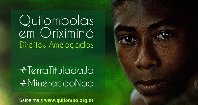 Terras Quilombolas, em Oriximiná (PA)