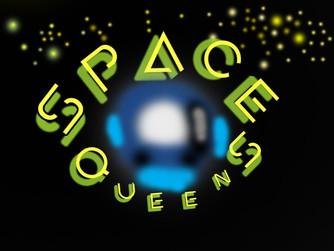 Space Queens Week!
