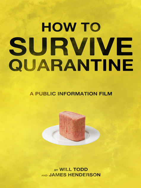 How To Survive Quarantine