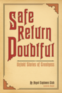 Safe Return Doubtful Untold Stories of G