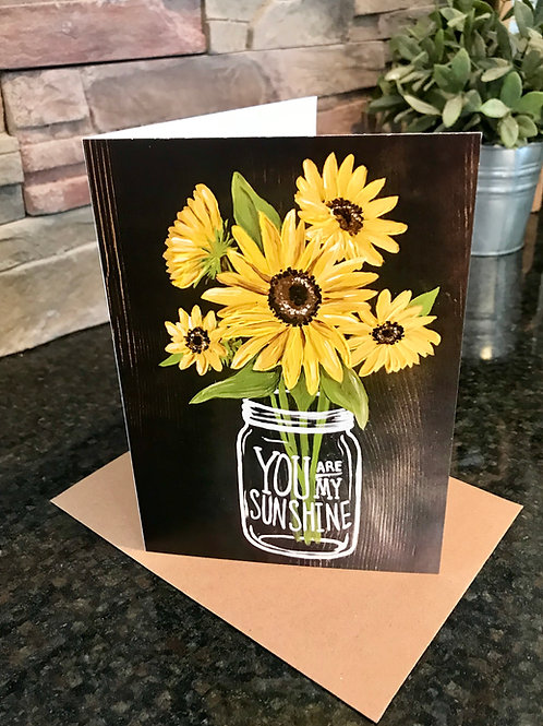 You are My Sunshine Greeting Card with envelope- Blank Inside