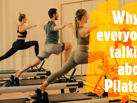 Why is everyone talking about Pilates?
