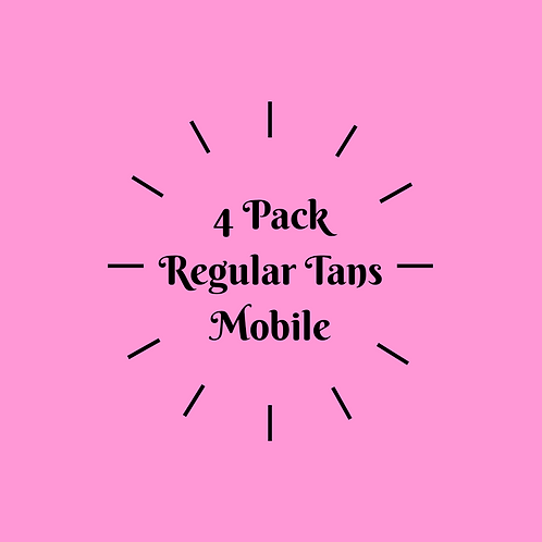4 Pack Regular Tans- Mobile