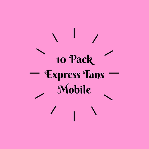 10 Pack Express Tans- Mobile