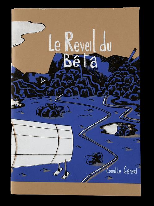"""""""Le Réveil du Bêta"""" Camille"""