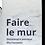 """Thumbnail: """"Faire le mur"""" Ella Coutance"""
