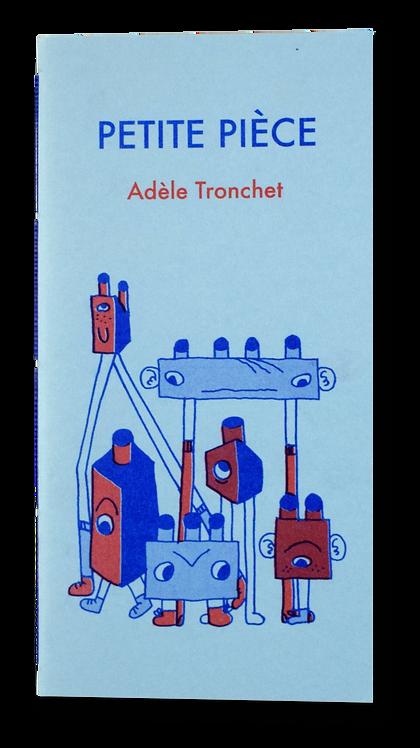 """""""Petite Pièce"""" Adèle Tronchet"""