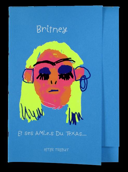 """Britney et ses ami.e.s du Texas"" Peter Trelcat"