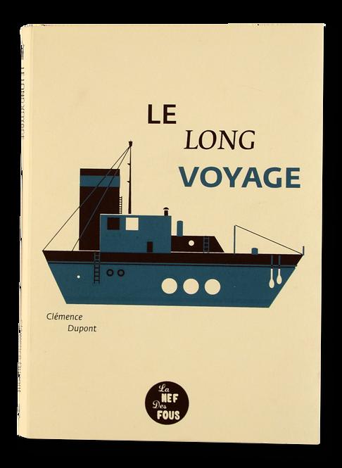 """""""Le Long Voyage"""" Clémence Dupont"""