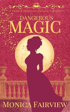 Dangerous Magic  Book Cover.png