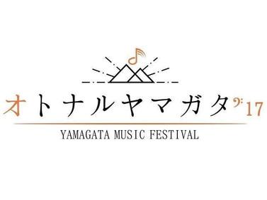 "Announced ; Live at ""オトナルヤマガタ'17"""