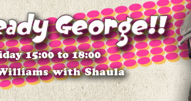 Listen ; interFM897 Ready Steady Goerge!!
