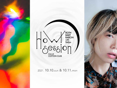 """ROTH BART BARON with Salyu """"Howl Session"""" Live at COTTON CLUB  開催決定(10/10-11)"""