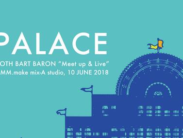 "ROTH BART BARON ""PALACE"" - Meet up & Live -"