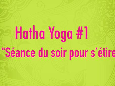 Hatha Yoga #1 «Séance du soir pour s'étirer»