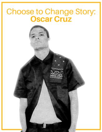 Choose to Change Story: Oscar Cruz